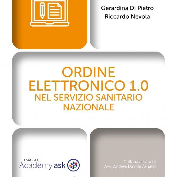 ORDINE ELETTRONICO 1.0 NEL SETTORE SANITARIO